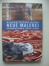 Museum Frieder Burda Neue Malerei Erwerbungen 2002-2005