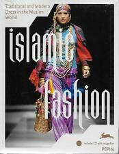 MODE - ISLAM / ISLAMIC FASHION : TRADITIONNAL AND MODERN DRESS IN  MUSLIM WORLD