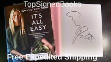 SIGNED Gwyneth Paltrow It's All Easy cookbook first edition, with photos, new