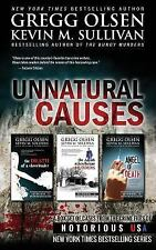 Unnatural Causes : Notorious USA by Gregg Olsen and Rebecca Morris (2014,...