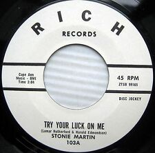 STONIE MARTIN Try Your Luck With Me ~You Win Again R&B Deep Soul 45 on RICH HEAR
