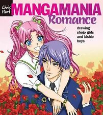 Manga Mania : Romance: Drawing Shojo Girls and Bishie Boys by Chris Hart...