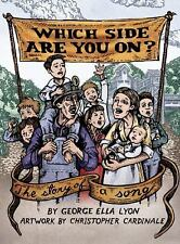 Which Side Are You On?: The Story of a Song by Lyon, George Ella