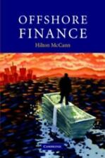 Offshore Finance by Hilton McCann (2006, Hardcover)