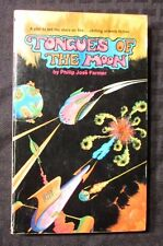 1970 TONGUES OF THE MOON by Phillip Jose Farmer 2nd Pyramid FVF Paperback