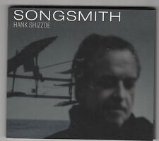 HANK SHIZZOE - songsmith CD