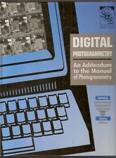 DIGITAL PHOTOGRAMMETRY 1997 Manual Addendum Asprs Cliff Greve NEW Cond Hardcover