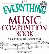 The Everything Music Composition Book with CD: A step-by-step guide to-ExLibrary