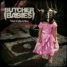 BUTCHER BABIES - TAKE IT LIKE A MAN  CD NEU