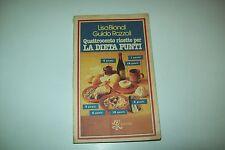 LISA BIONDI/GUIDO RAZZOLI-QUATTROCENTO RICETTE PER LA DIETA PUNTI-RIZZOLI 1979