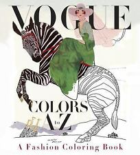 Adult Coloring Book: Vogue Colors A to Z Whimsical Fashions boas bows hats NEW