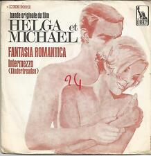 BOF HELGA ET MICHAEL Fantasia romantica FRENCH SINGLE LIBERTY
