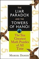 The Liar Paradox and the Towers of Hanoi: The Ten Greatest Math Puzzles of All T