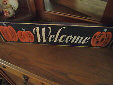 WELCOME/PUMKINS primitive  wood sign halloween