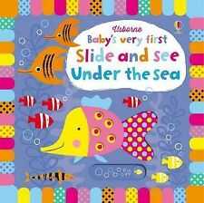 Baby'S Very First Slide And See Under The Sea Board Fiona Watt Usborne