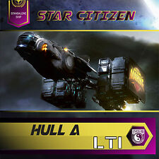 Star Citizen - Hull A LTI