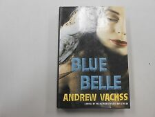 SIGNED Blue Belle by Andrew Vachss!