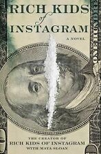 Rich Kids of Instagram by The Creator The Creator of Rich Kids of Instagram...