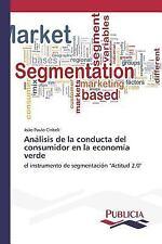 Analisis de la Conducta Del Consumidor en la Economia Verde by Ciribeli Joao...
