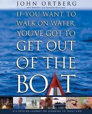 If You Want to Walk on Water, You've Got to Get Out of the Boat Curriculum Kit: