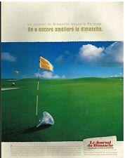 Publicité Advertising 1999 Le Journal du Dimanche