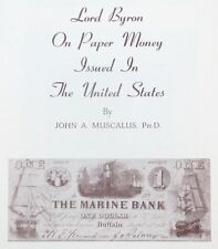 1969 Reference Book: Lord Byron on United States US Paper Money - John Muscalus