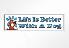 Life Is Better With A Dog funny car bumper sticker with cute cartoon dogs 220mm