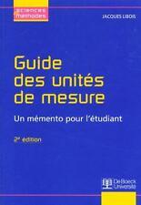 Guide des unités de mesure Libois  Jacques Occasion Livre