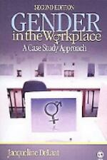 Gender in the Workplace : A Case Study Approach by Jacqueline DeLaat (2007, Pap…