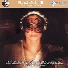 Rasa Mello III Donna D'Cruz CD NEW Downtempo: Bliss Rosanna Casali Deepak Chopra