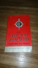 What to See and Where to Stop in California and Nevada Travel Book 1973