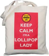 Keep Calm soy un Lollipop Lady-algodón natural Shoulder Bag-Bolso-Escuela