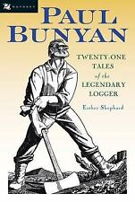 Paul Bunyan by Esther Shephard (2006, Paperback)