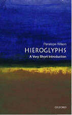 A Very Short Introduction.Hieroglyphs by Penelope Wilson (Paperback,2004)