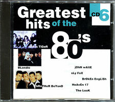 GREATEST HITS OF THE 80'S - VOLUME 6 - CD COMPILATION [738]