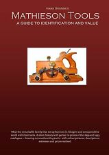 Mathieson Tools - A Guide to Value and Identification 2nd enlarged edition