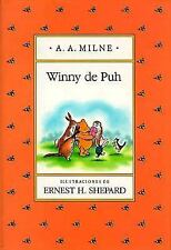 Winnie-The-Pooh: Winny de Puh by A. A. Milne (2000, Hardcover)