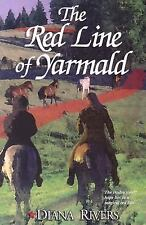The Red Line of Yarmald (Hadra Series), Rivers, Diana, New Books