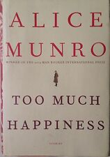 Too Much Happiness by Alice Munro first edition hardcover 2009