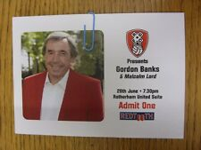 28/06/2007 Ticket: Rotherham United Present Gordon Banks & Malcolm Lord [At Roth