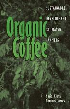Ohio RIS Latin America: Organic Coffee : Sustainable Development by Mayan...