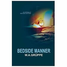 Bedside Manner by Nicolette Coleman, Colin Butler, Paul Bunn, W. Gruppe and...