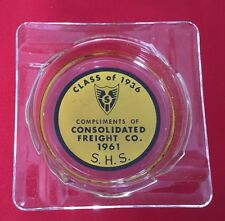 Consolidate Freight Co. (compliments of) ash tray 1961 class of 1936 S. H. S.