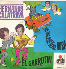 HERMANOS CALATRAVA-120...150...200... KMS./HORA + EL GARROTIN SINGLE VINILO 1971
