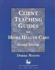Client Teaching Guides Home Health Care