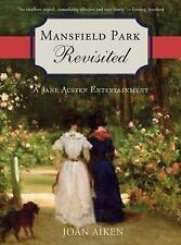 Mansfield Park Revisited: A Jane Austen Entertainment-ExLibrary