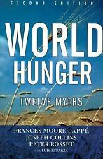 World Hunger: Twelve Myths (22), Esparza, Luis, Rosset, Peter, Collins, Joseph,