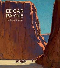 Edgar Payne: The Scenic Journey A203 by Scott A Shields.