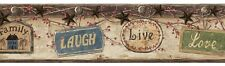 LIVE LAUGH LOVE FAMILY Wallpaper Borders - 2 Colors - Rustic- Stars - Country