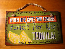 WHEN LIFE GIVES YOU LEMONS REACH FOR THE TEQUILA Cantina TIki Bar Decor Sign NEW